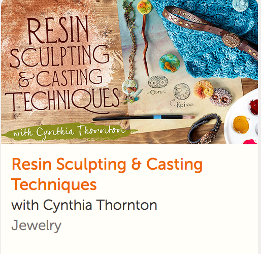 Resin Sculpting & Casting Techniques (Cynthia Thornton)